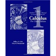 Student Solutions Manual, Vol. 1 for Swokowski�s Calculus The Classic Edition