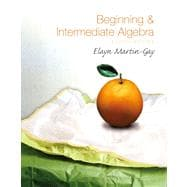 Beginning & Intermediate Algebra Value Pack (includes Student Solutions Manual  & Pearson TI Rebate Coupon $15)