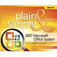2007 Microsoft Office System Plain & Simple