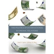 The Politics Of International Economic Relations (*Ft Not Available Until 02/29/2008)