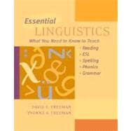 Essential Linguistics : What You Need to Know to Teach Reading, ESL, Spelling, Phonics, and Grammar