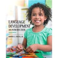 Language Development: An Introduction with Enhanced Pearson eText -- Access Card Package, 9/e
