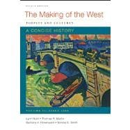 Making of the West: a Concise History, Volume II : Peoples and Cultures