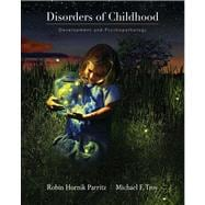 Disorders of Childhood Development and Psychopathology