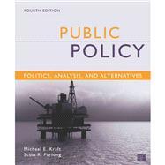 Public Policy: Politics, Analysis & Alternatives