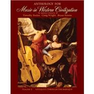 Anthology for Music in Western Civilization, Volume I Media Update