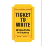 Ticket to Write Writing Skills for Success