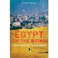 Egypt on the Brink; From Nasser to Mubarak