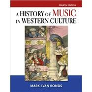 History of Music in Western Culture, A,  Plus MySearchLab - Access Card Package