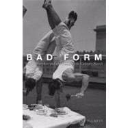 Bad Form : Social Mistakes and the Nineteenth-Century Novel