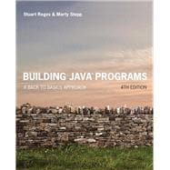Building Java Programs A Back to Basics Approach