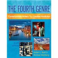 Fourth Genre,  The Contemporary Writers of/on Creative Nonfiction