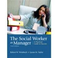 The Social Worker as Manager A Practical Guide to Success