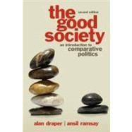 The Good Society An Introduction to Comparative Politics
