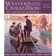 Western Civilization The Continuing Experiment, Volume 2: Since 1560