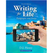 Writing for Life Paragraphs and Essays Plus MyWritingLab with Pearson eText -- Access Card Package