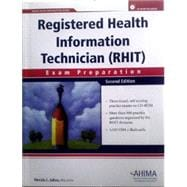 Registered Health Information Technician (RHIT) Exam Preparation, Second Edition