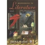 Responding to Literature: Stories, Poems, Plays, and Essays