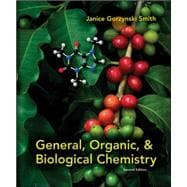 General, Organic, &amp; Biological Chemistry