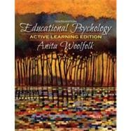 Educational Psychology, Active Learning Edition