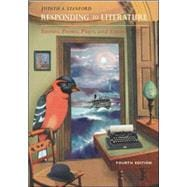 Responding to Literature : Stories, Poems, Plays, and Essays