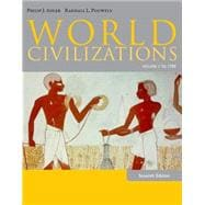 World Civilizations Volume I: To 1700