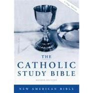 The Catholic Study Bible; New American Bible Second Edition