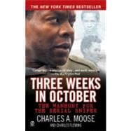 Three Weeks in October The Manhunt for the Serial Sniper