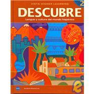 Descubre Nivel 2, Lengua Y Cultura Del Mundo Hispanico