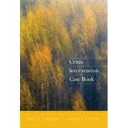 Crisis Intervention Case Book, 1st Edition