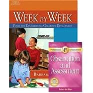 Week By Week, Plans For Documenting Children's Development With Professional Enhancement Booklet