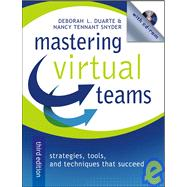 Mastering Virtual Teams : Strategies, Tools, and Techniques That Succeed