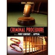 Criminal Procedure : From First Contact to Appeal