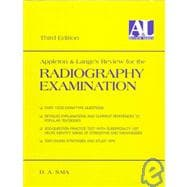 Appleton and Lange's Review for the Radiography Examination