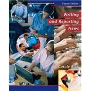 Writing and Reporting News A Coaching Method (Non-InfoTrac Version)
