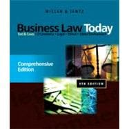 Business Law Today: Comprehensive Text and Cases