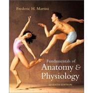 Fundamentals of Anatomy and Physiology with IP 10-System Suite