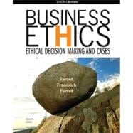 Business Ethics 2009 Update Ethical Decision Making and Cases