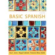 Basic Spanish: The Basic Spanish Series, 2nd Edition