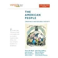 American People: Creating a Nation and a Society to 1877 Volume 1-Vangobooks Edition