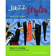 Jazz Styles : History and Analysis