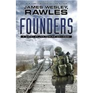 Founders : A Novel of the Coming Collapse