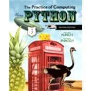 The Practice of Computing Using Python plus MyProgrammingLab with Pearson eText -- Access Card Package