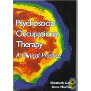 Psychosocial Occupational Therapy : A Clinical Practice