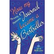 How My Private, Personal Journal Became a Bestseller