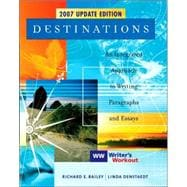 Destinations : An Integrated Approach to Writing Paragraphs and Essays, Updated Edition with Writer's Workout