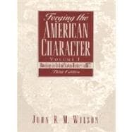 Forging the American Character: Readings in United States History 10 1877