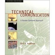 Technical Communication A Reader-Centered Approach (with MLA Updates)