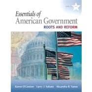 Essentials of American Government : Roots and Reform, 2009 Edition