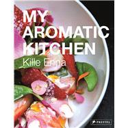 My Aromatic Kitchen 9783791382838R